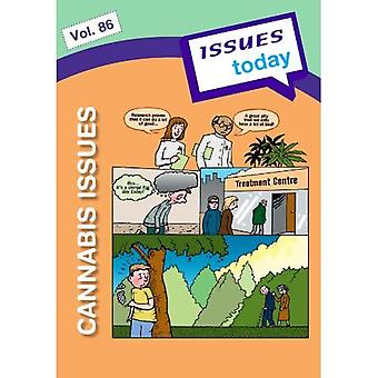 Cannabis Issues (vol. 86 Issues Today Series)
