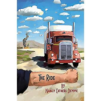 The Ride by Nancy Demme - 9781622884735 Book