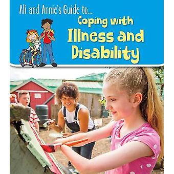 Coping with Illness and Disability by Jilly Hunt - 9781474773133 Book