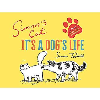 Simon's Cat - It's a Dog's Life by Simon Tofield - 9781786897008 Book