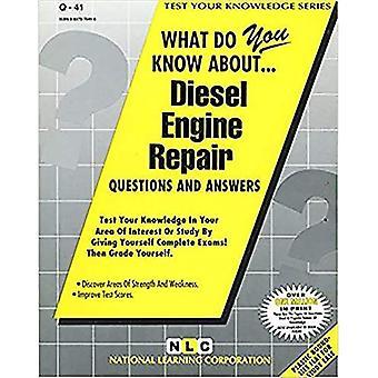 Diesel Engine Repair (Test Your Knowledge  Series, No. Q-41)