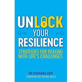 Ontgrendel je veerkracht: strategieën voor het omgaan met life's-uitdagingen