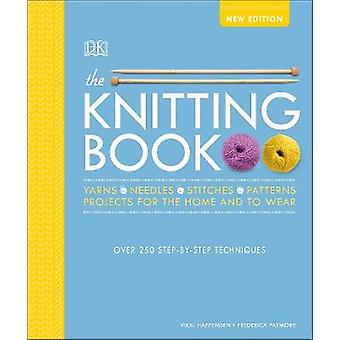 The Knitting Book Over 250 StepbyStep Techniques