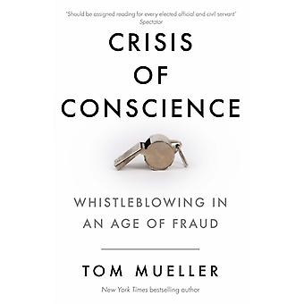 Crisis of Conscience by Mueller & Tom Author