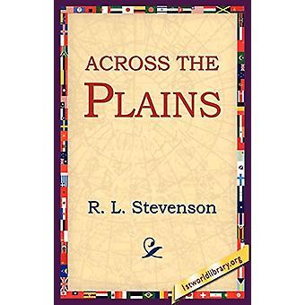 Across the Plains by Robert Louis Stevenson - 9781595405029 Book