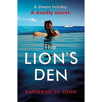 The Lion's Den The 'impossible to put down' mustread gripping thriller of 2020
