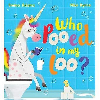 Who Pooed in my Loo? (PB)