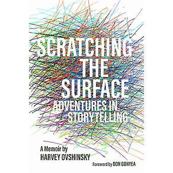 Scratching the Surface by Harvey Ovshinsky