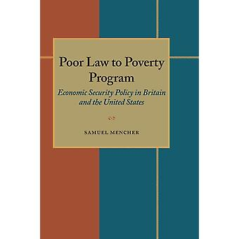 Poor Law to Poverty Program by Samuel Mencher