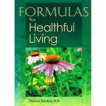 Eclectic Institute Inc Formulas for Healthful Living 2nd Edition, 1 Kirja