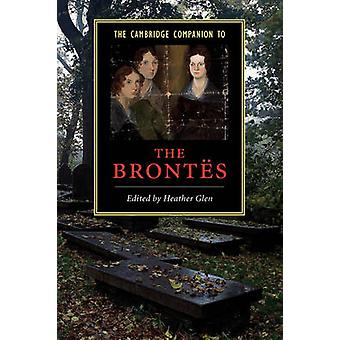 Cambridge Companion to the Brontes by Heather Glen