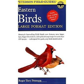 Guía de campo para aves orientales por Peterson &Roger Tory