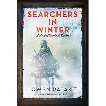 Searchers in Winter A Novel of Napoleon's Empire