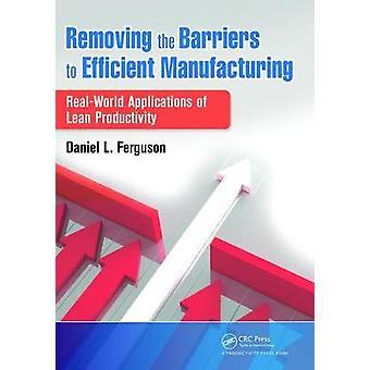 Eliminar las barreras para la fabricación eficiente
