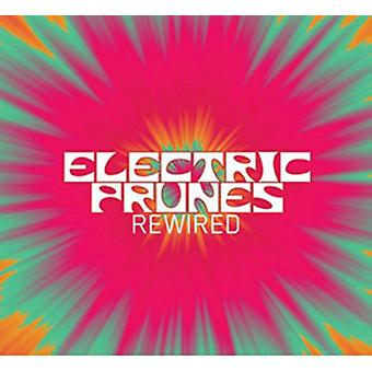 Rewired by Electric Prunes