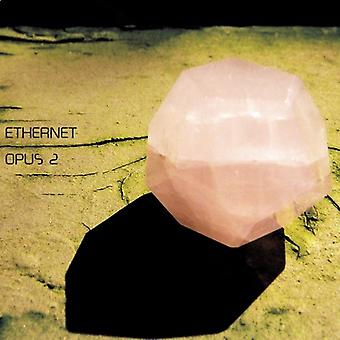 Ethernet - Opus 2 [CD] USA import