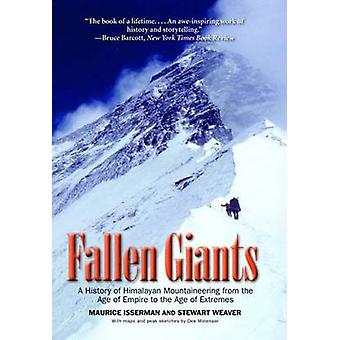 Fallen Giants - A History of Himalayan Mountaineering from the Age of