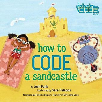 How to Code a Sandcastle by Josh Funk - 9780425291986 Book