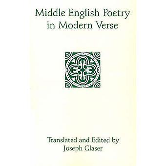 Inglês médio poesia em versos modernos por Joseph Glaser - Joseph Glase