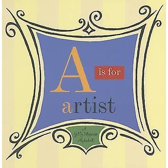 A är för Artist - Getty Museum alfabetet av John Harris - 9780892363773