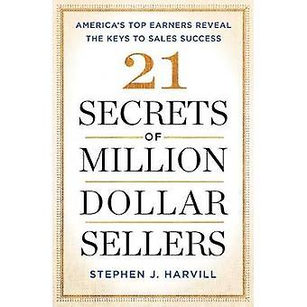 Tajemnice 21 milionów dolarów sprzedawców - America's Top zarabiających ujawnić th