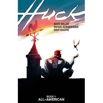 Huck by Rafael Albuquerque - Mark Millar - 9781632157294 Book