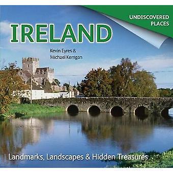 Ierland onontdekte - bezienswaardigheden - landschappen & verborgen schatten (nieuw