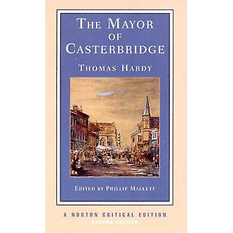 Borgmesteren i Casterbridge af Thomas Hardy - Phillip Mallett - 9780393