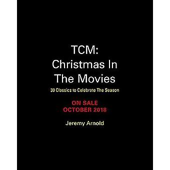 Turner Classic Movies - jul i filmer - 30 klassiker till Celebr