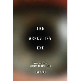 L'arrestation de Eye - course et l'angoisse de détection par Jinny hein - 9