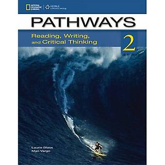 Pathways 2 - Reading - Writing - and Critical Thinking - Student Book (