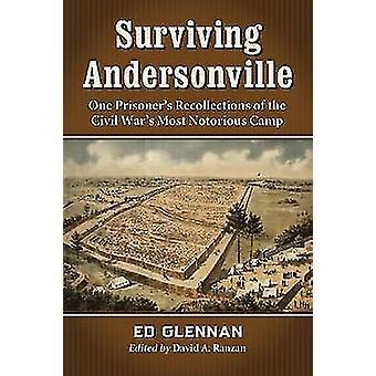 Overlevende Andersonville - én fangen erindringer af den civile Wa