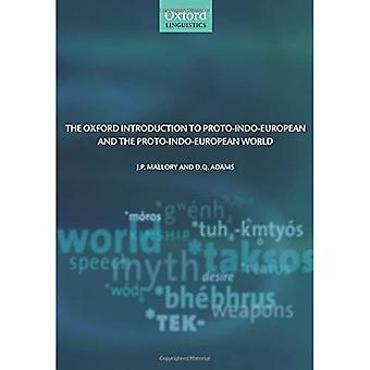 L'introduzione di Oxford al proto-indoeuropeo e il mondo proto-indoeuropeo (Oxford linguistica)