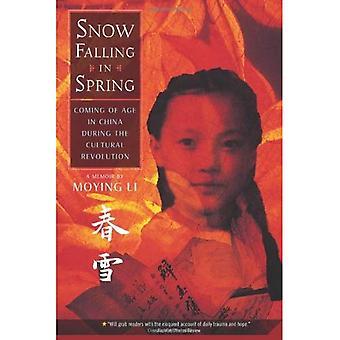 Neige qui tombe au printemps: Coming of Age en Chine pendant la révolution culturelle