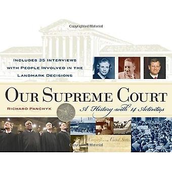 Vår högsta domstol: En historia med 14 aktiviteter