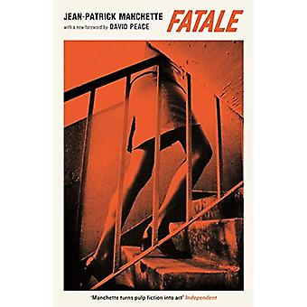 Fatale (Serpent's Tail Classics)