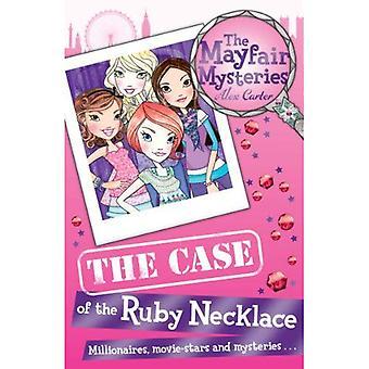 Het Mayfair Mysteries: Het geval van de Ruby ketting