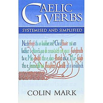 Gaelic Verbs: Systemised and Simplified
