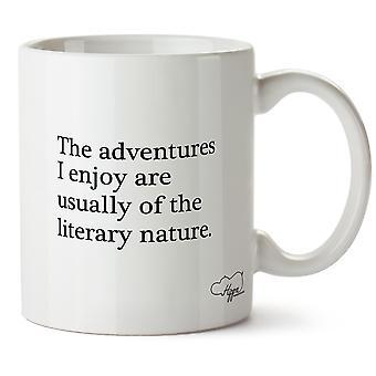 Hippowarehouse as aventuras que eu gosto são geralmente de carácter literário impresso caneca copo cerâmico 10oz