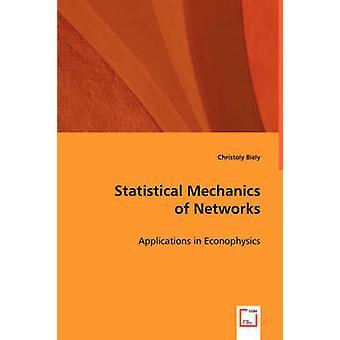 Mecânica estatística de redes por Biely & Christoly