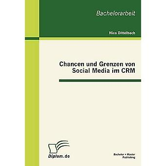 Chancen und Grenzen von Social Media im CRM da Dittelbach & Nico