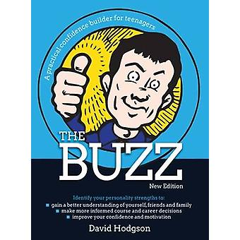 The Buzz Audiobook A Practical Confidence Builder for Teenagers par David Hodgson