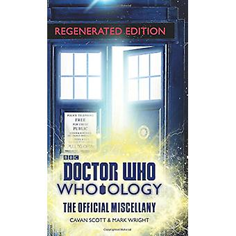 Doctor Who - Who-Ology Regenerated Edition - The Official Miscellany by