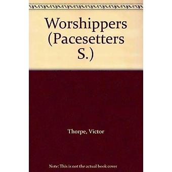 The Worshippers by Victor Thorpe - 9780333270301 Book