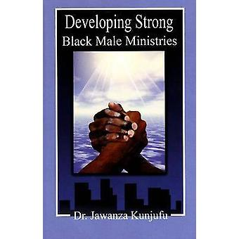 Developing Strong Black Male Ministries by Jawanza Kunjufu - 97809749