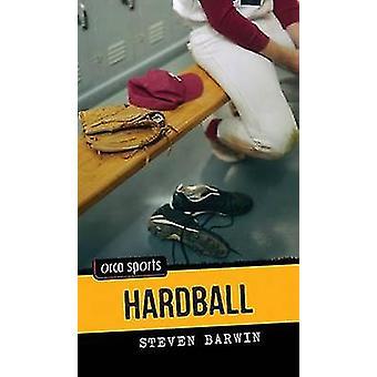 Hardball by Steven Barwin - 9781459804418 Book