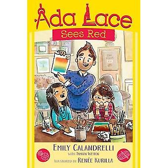 ADA Lace Sees Red by Emily Calandrelli - 9781481486026 Book