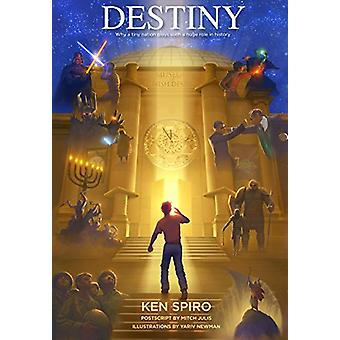 Destiny - Why A Tiny Nation Plays Such a Huge Role in History by Ken S