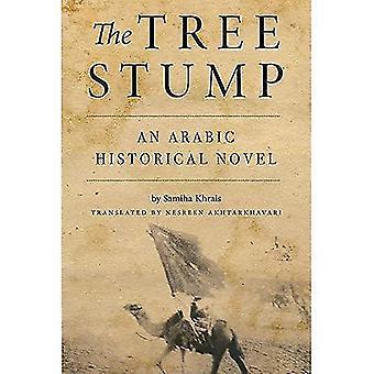 The Tree Stump: An Arabic Historical Novel (Arabic Language and Literature)