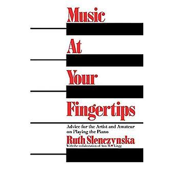 Musik till hands: råd för konstnären och amatör på att spela piano